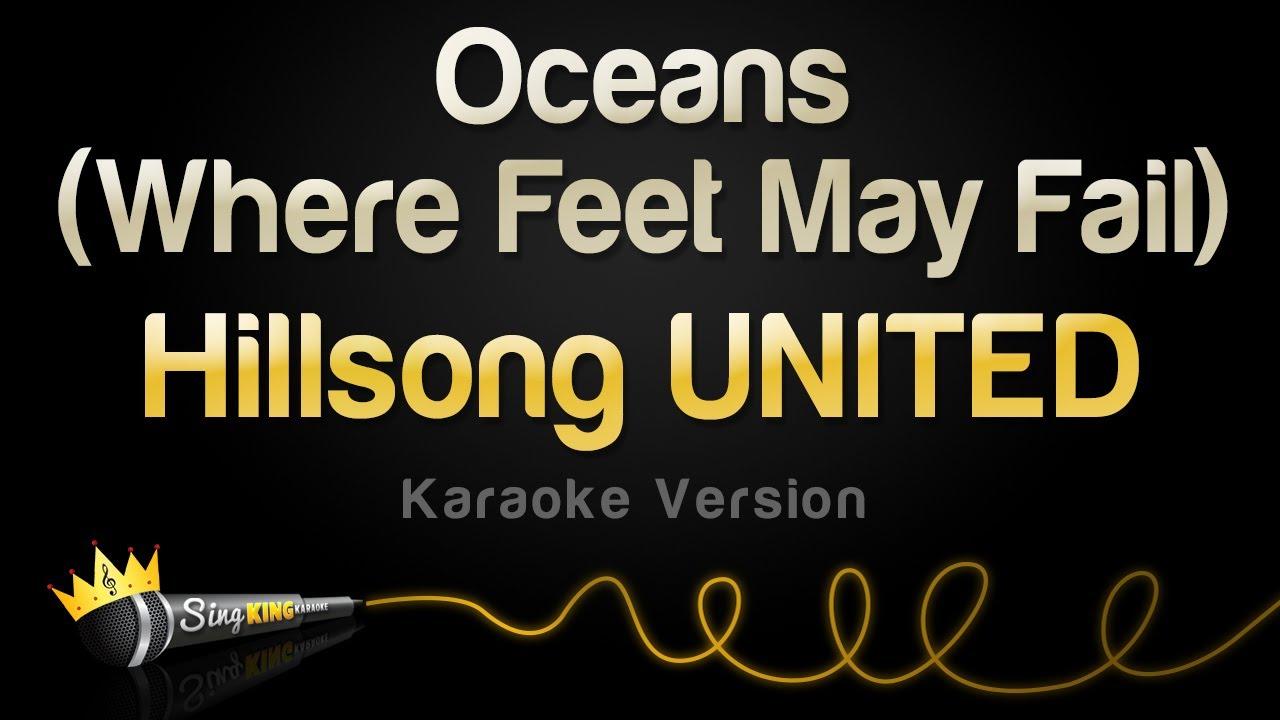 Download Hillsong UNITED - Oceans (Where Feet May Fail) (Karaoke Version)