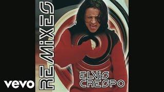 Elvis Crespo - Come Baby Come