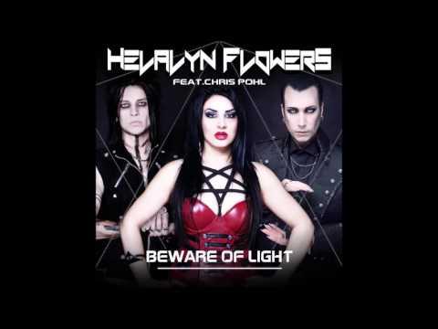 Helalyn Flowers - Beware Of Light (feat. Chris Pohl)