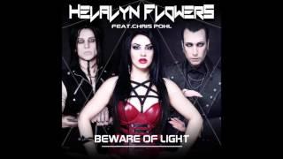 Helalyn Flowers  Beware Of Light (feat Chris Pohl)