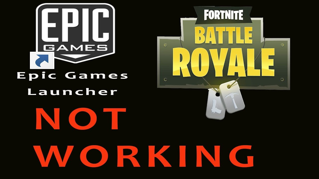 Fortnite Epic Game Launcher Won't Open Updated Video May 2018