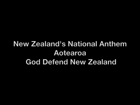 New Zealands National Anthem with Lyrics