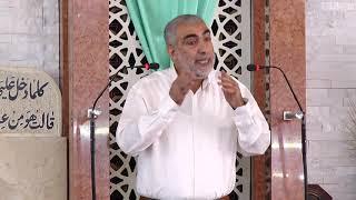 || قصة وعبرة  خطبة الجمعة للشيخ كمال خطيب 19/7/2019
