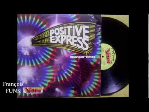 Positive Express - Welcome To The Party (1982) ♫