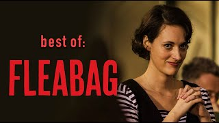 the best of • FLEABAG