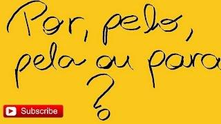 """Урок Португальского Языка: Предлог """"Рor"""""""