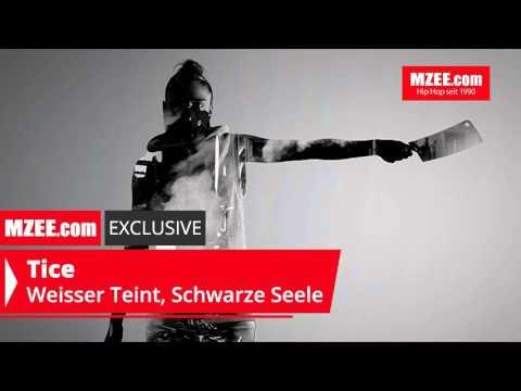 Tice – Weisser Teint, Schwarze Seele (MZEE.com Exclusive Audio)
