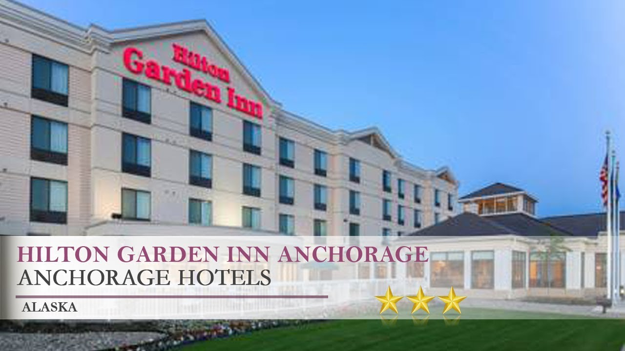 hilton garden inn anchorage anchorage alaska - Hilton Garden Inn Anchorage