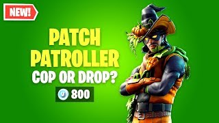 Fortnite PATCH PATROLLER Skin Worth it? Cop or Drop?