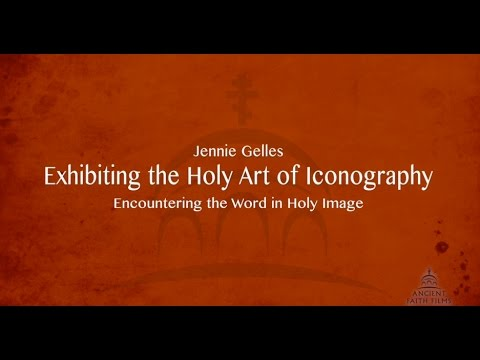 Seeing God - Exhibiting The Holy Art Of Iconography - Jennie Gelles