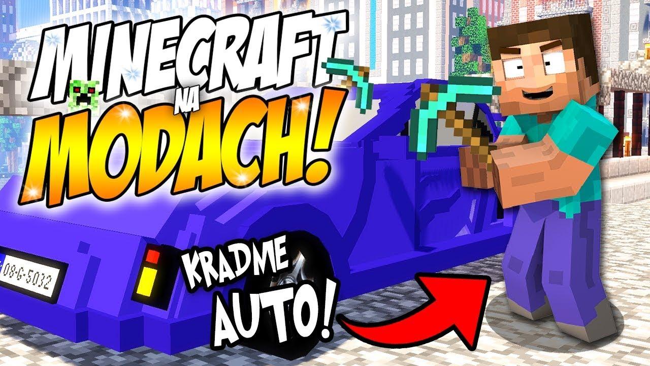 KTOŚ CHCIAŁ UKRAŚĆ MOJE AUTO!!! || MINECRAFT NA MODACH #1
