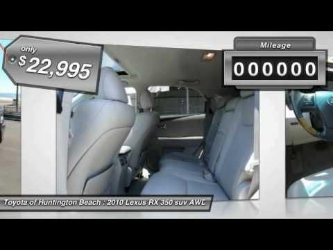 2010 Lexus RX 350 Toyota Of Huntington Beach 260452