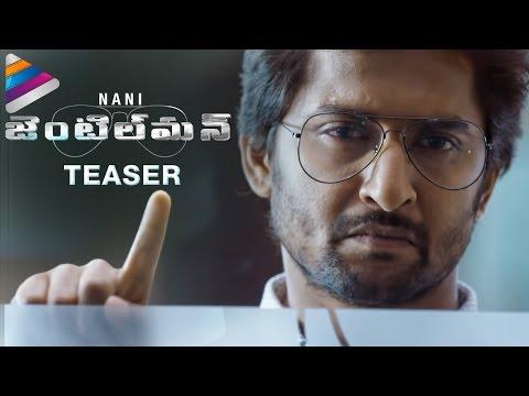 Nani Gentleman Movie Teaser | Nani | Surabhi | Niveda Thomas | Gentleman Teaser | Telugu Filmnagar