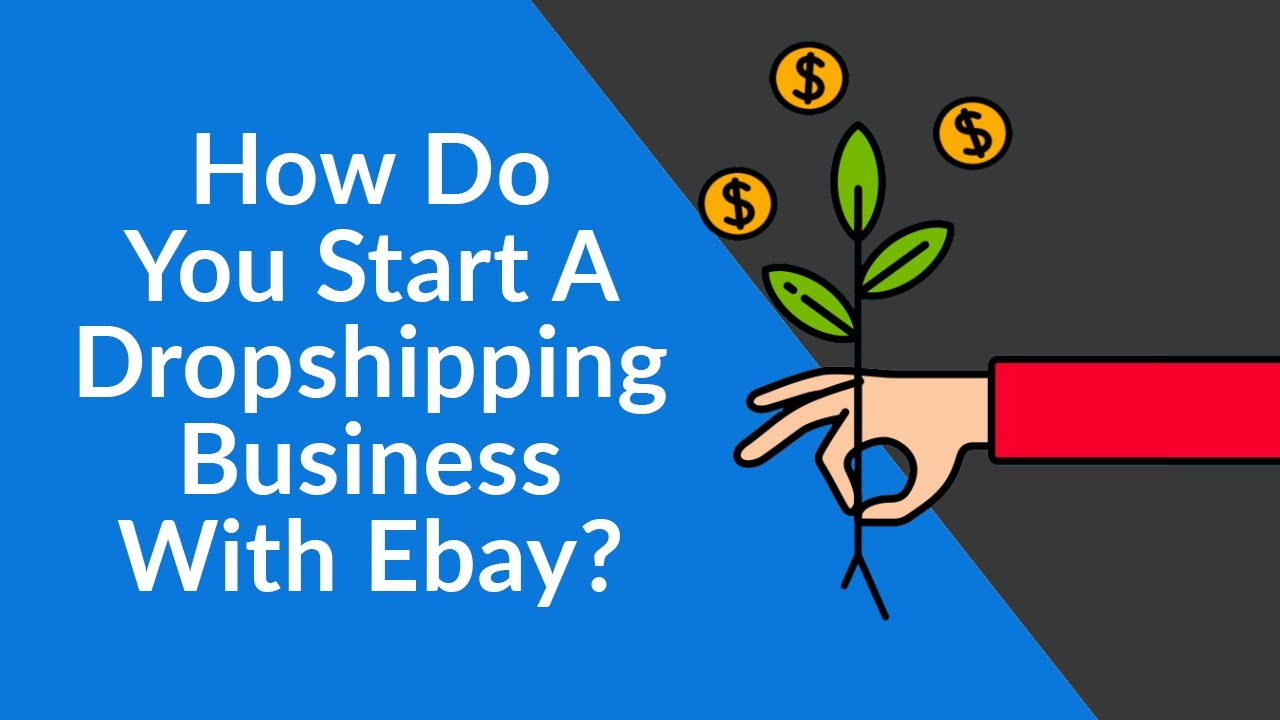 Ebay Dropshipping A Complete Guide For 2019 Dropified