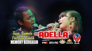TASYA ROSMALA Feat CAK FENDIK ADELLA - MEMORY BERKASIH [ OM. ADELLA LIVE JEMBER ]