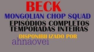 Beck - Mongolian Chop Squad Episódio 1 (legendado português)