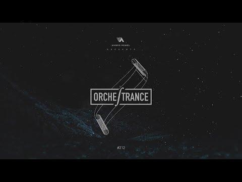 Ahmed Romel - Orchestrance 212 [30-9-2017]