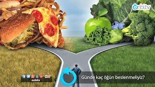 Günde kaç öğün beslenmeliyiz? #kalorihesabı #insülin