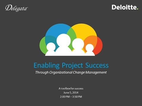 2014 Project Delivery Session 12 Change Management Part 1 - A PSP Forum