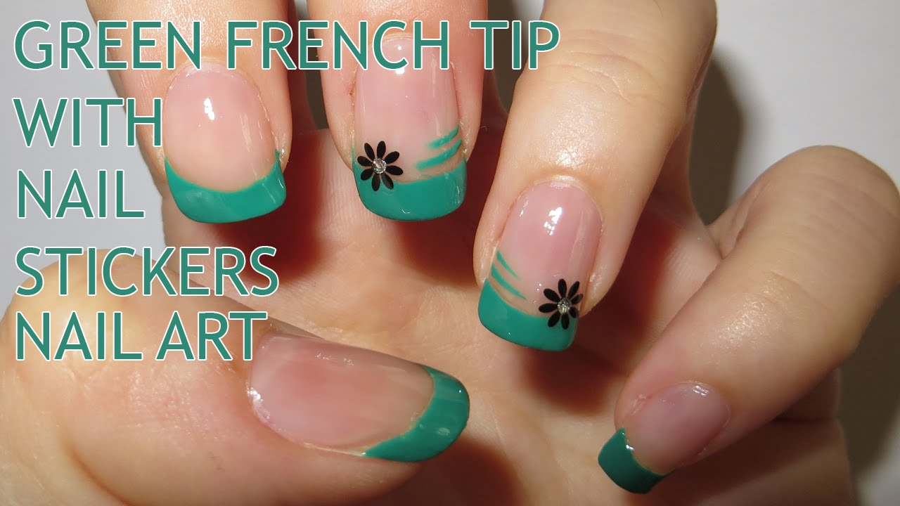Easy Green French Tip with Nail Stickers Nail Art - YouTube