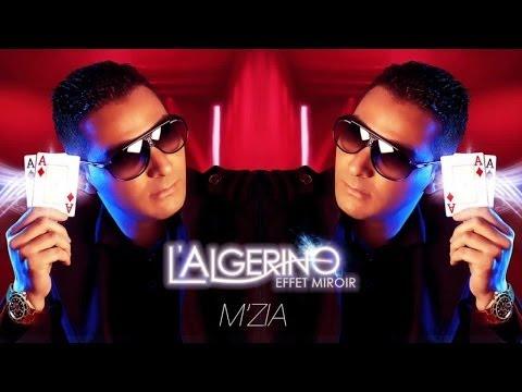 L'Algérino Feat. Reda Taliani - M'Zia (son)