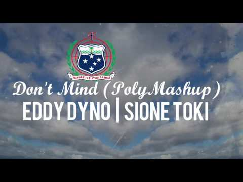 Eddy Dyno | Sione Toki - Don't Mind (Cover) [Poly Mashup]