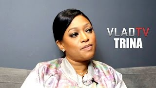 Trina Details Wanting to Kill Ex-Boyfriend She Caught Cheating