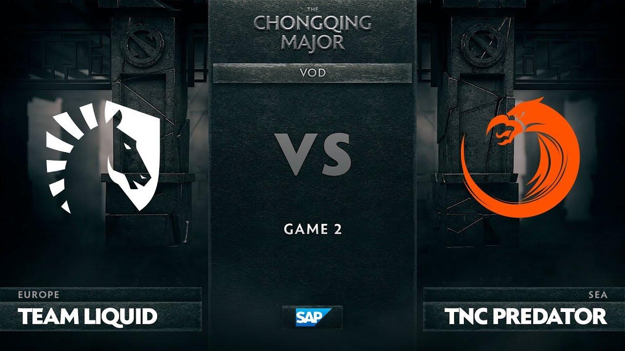 [EN] Team Liquid vs TNC Predator, Game 2, The Chongqing Major LB Round 2