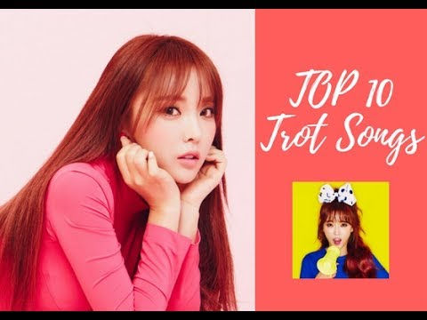 TOP 10 TROT SONGS