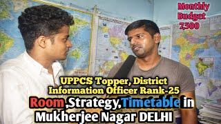 UPPCS Selected District Information Officer Rank-25 Strategy,Room,Timetable in Mukherjee Nagar Delhi