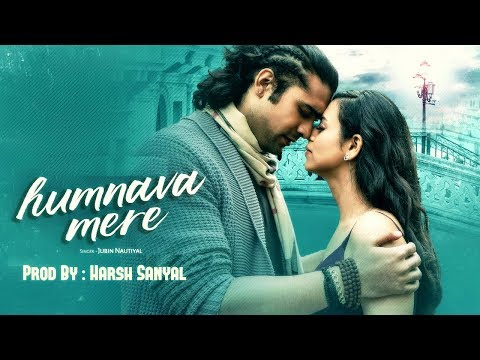 Humnava Mere - Instrumental Cover Mix (Jubin Nautiyal)   | Harsh Sanyal |