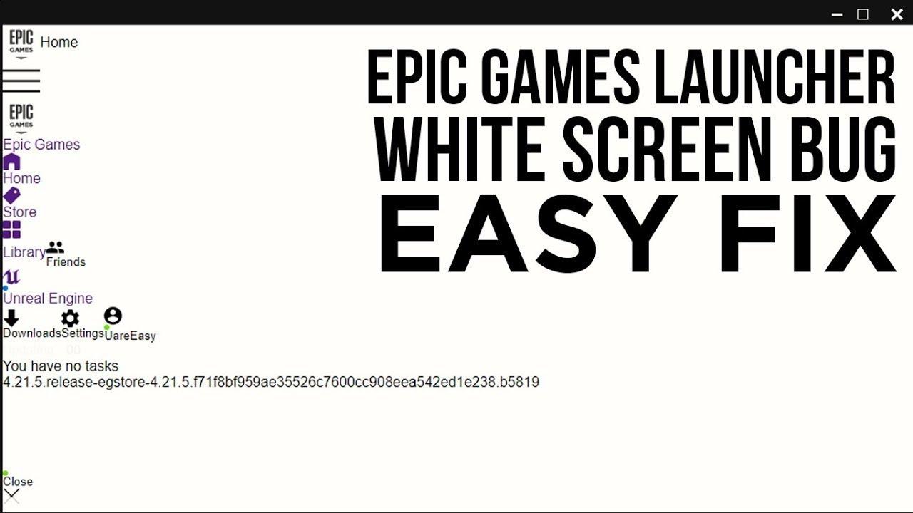 How To Fix Fortnite EpicGames White Screen Bug - YouTube