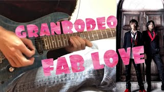 GRANRODEO FABLOVE 弾いてみた (Guitar Cover) short ver.