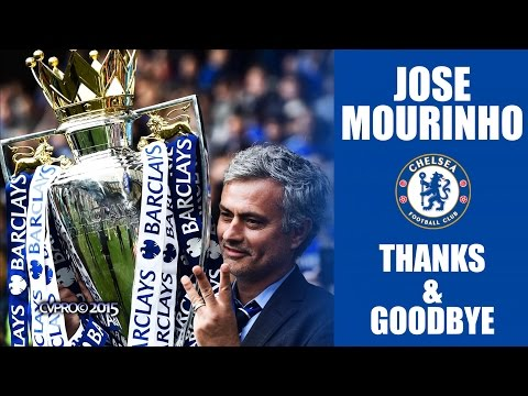 Jose Mourinho - Thanks & Goodbye [Chelsea FC]