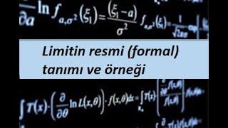 5) Limitin resmi (formal) tanımı ve örneği- Limit ve Süreklilik- Calculus 1
