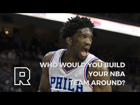 Who Would You Build Your NBA Team Around? | Debatable | The Ringer