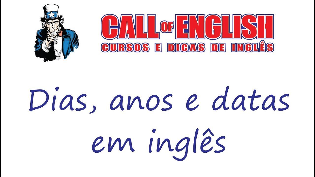 Dias, Anos E Datas Em Inglês