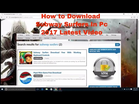 How is Possible to download Subway Surfers in PC Easy Way to Download in 2017 Latest Video 30 Second