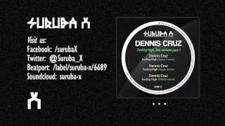 Dennis Cruz - Feeling High (PAWSA remix). SURUBAX042