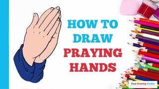 How to Draw Praying Hands in a Few Easy Steps: Drawing Tutorial for Kids and Beginners