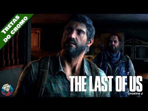 THE LAST OF US - Episódio 6 (Mão Amiga)