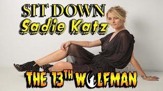 SIT DOWN Sadie Katz