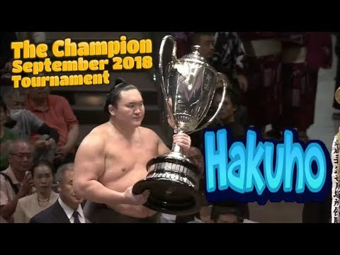 Hakuho - Grand Sumo Champion September 2018