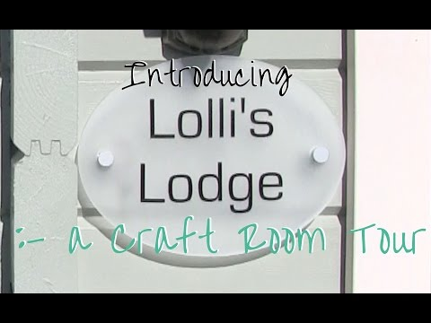 Introducing Lolli's Lodge - Craft Room Tour