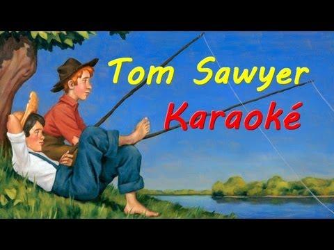 Karaoké Tom Sawyer