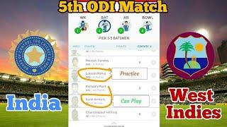 IND vs WI 5th ODI match dream11 | India vs West Indies dream11 | ind vs wi dream11