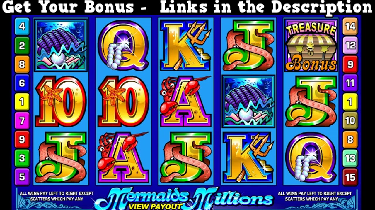 Free mermaids millions slots download what casinos have one dollar tables roulette blackjack