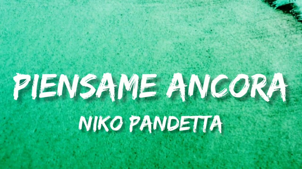 Niko Pandetta • Piensame Ancora • (Testo) - YouTube