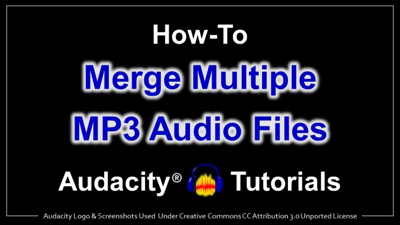 Mp3 Audio How To Merge Mp3 Audio Files In Audacity