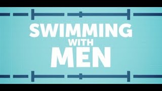 Swimming With Men Trailer Review